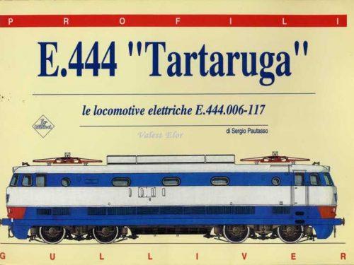 """E444 """"Tartaruga"""""""