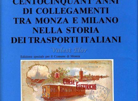 1840-1990 centocinquant'anni di collegamenti tra Monza e Milano nella storia dei trasporti italiani