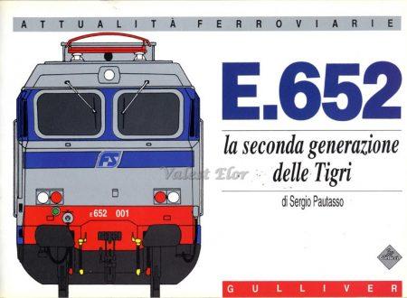 E652 la seconda generazione delle Tigri