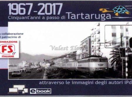 1967-2017 Cinquant'anni a passo di Tartaruga (ebook)